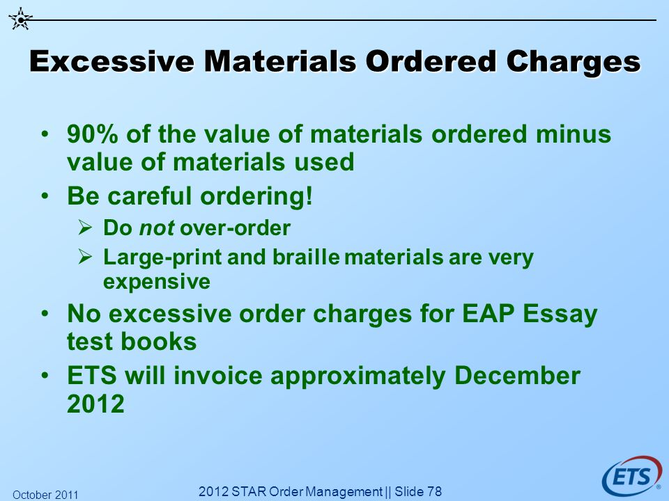 Excessive Materials Ordered Charges 90% of the value of materials ordered minus value of materials used Be careful ordering! Do not over-order Large-p