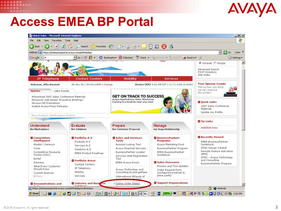 2 © 2005 Avaya Inc. All rights reserved. Access EMEA BP Portal