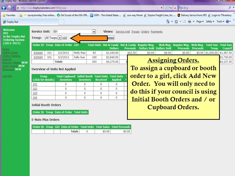Assigning Orders.To assign a cupboard or booth order to a girl, click Add New Order.