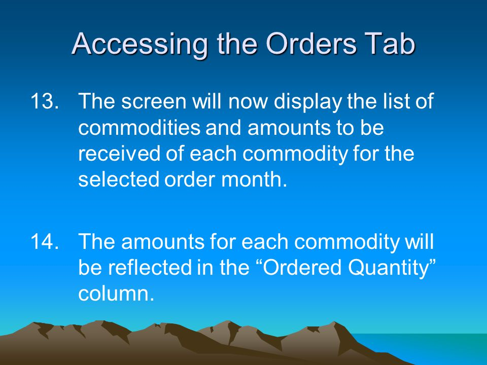 13.The screen will now display the list of commodities and amounts to be received of each commodity for the selected order month. 14.The amounts for e