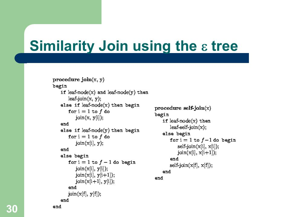 30 Similarity Join using the tree