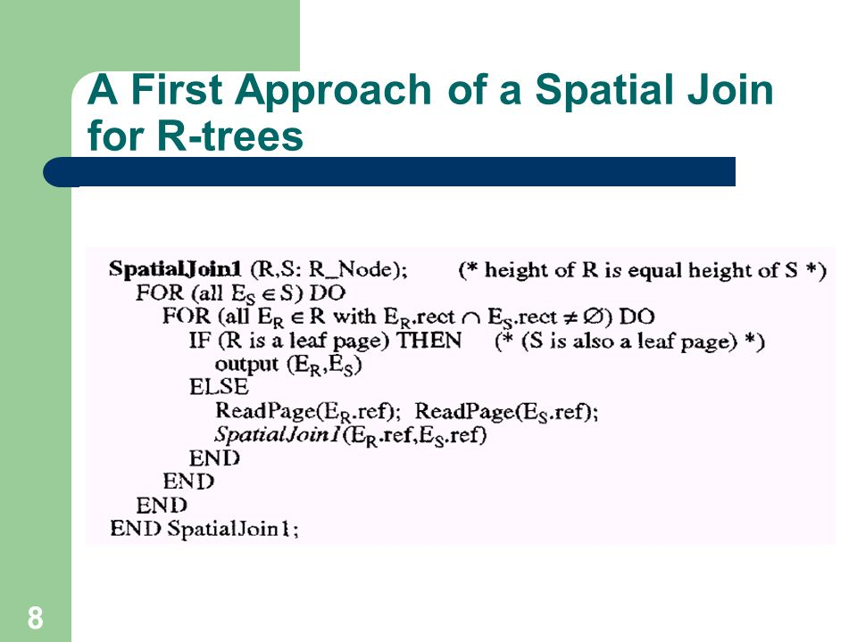 8 A First Approach of a Spatial Join for R-trees