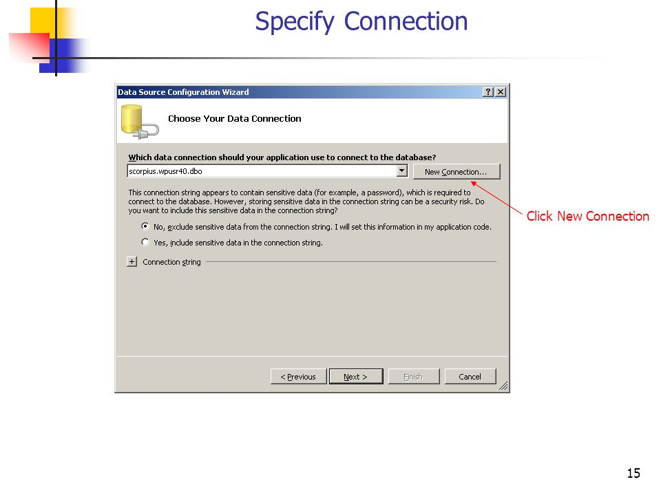 15 Specify Connection Click New Connection