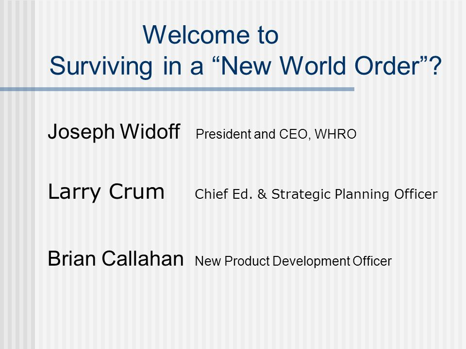 Welcome to Surviving in a New World Order.