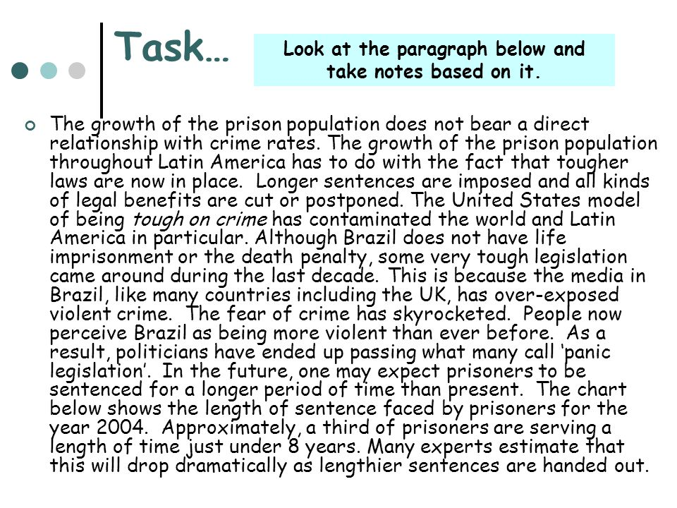 Task… The growth of the prison population does not bear a direct relationship with crime rates. The growth of the prison population throughout Latin A