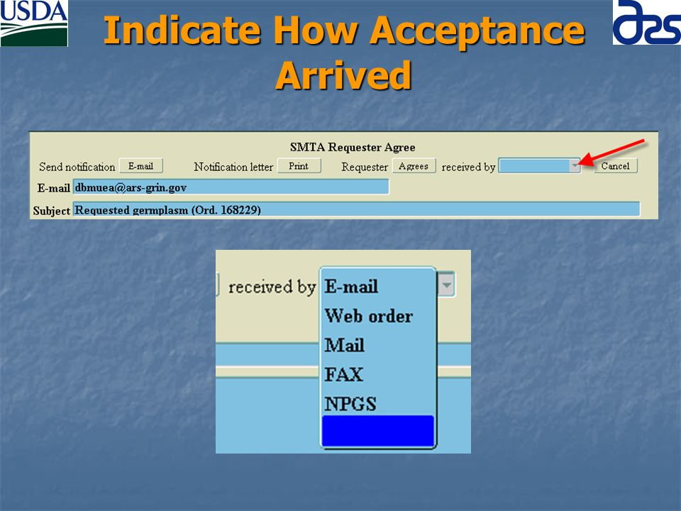 Indicate How Acceptance Arrived
