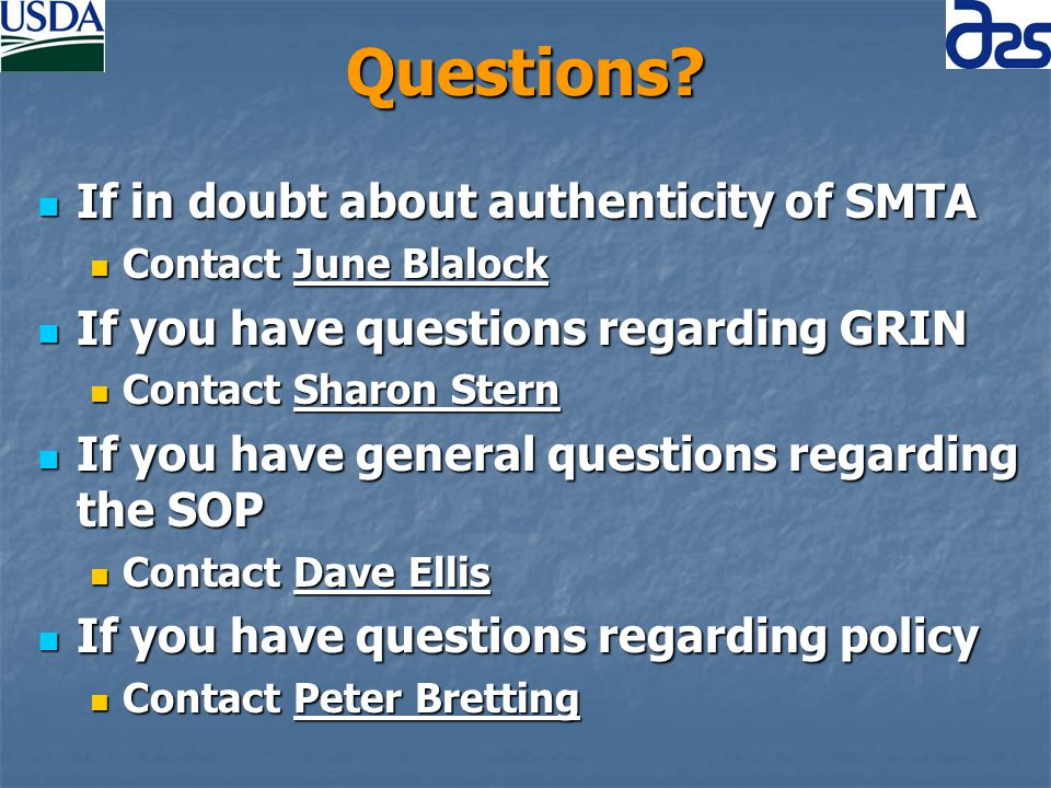Questions? If in doubt about authenticity of SMTA If in doubt about authenticity of SMTA Contact June Blalock Contact June Blalock If you have questio