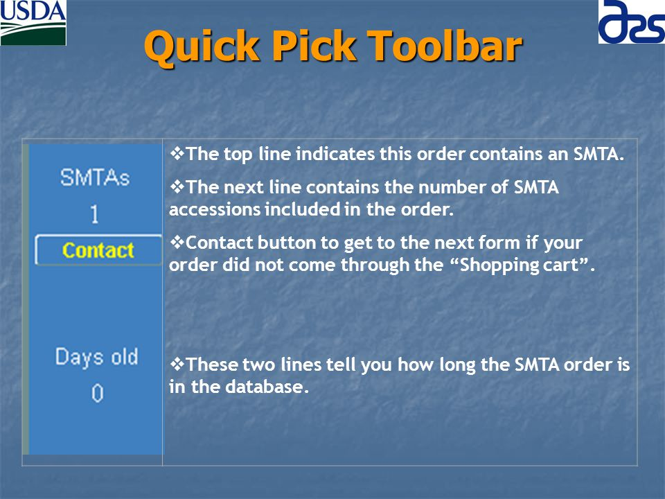 Quick Pick Toolbar The top line indicates this order contains an SMTA.