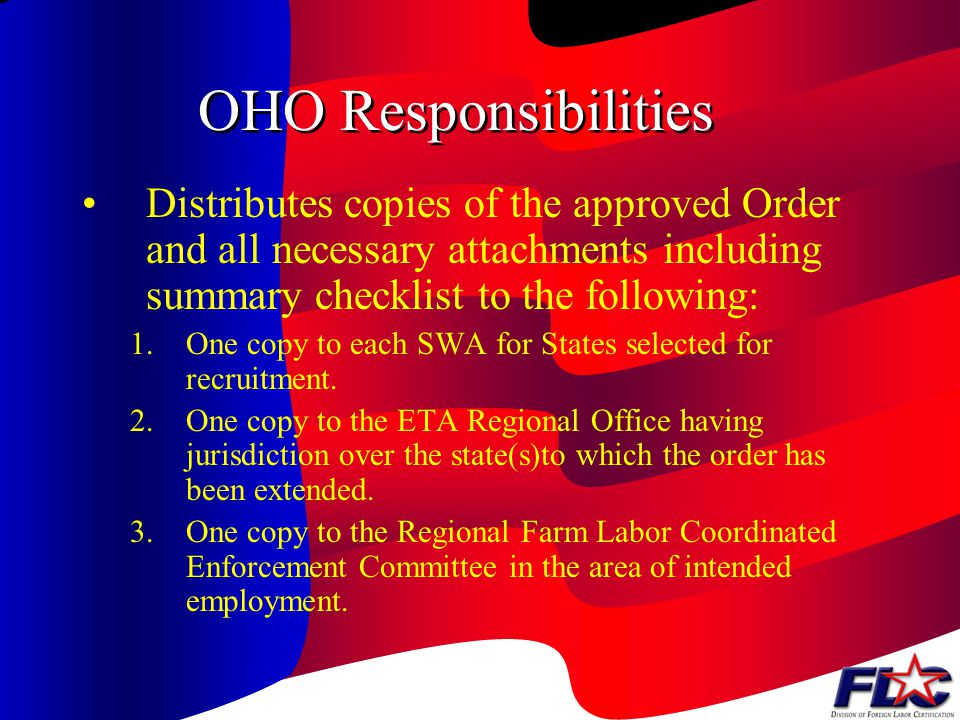 ETAs Regional Office Responsibilities If approved, the Regional Office (RO) specifies the States to which the order is extended RO Notifies OHO of app