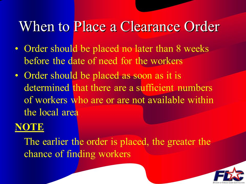 What to Submit as Clearance Order Package Signed Form ETA 790, Agricultural and Food Processing Clearance Order which describes the terms and conditio