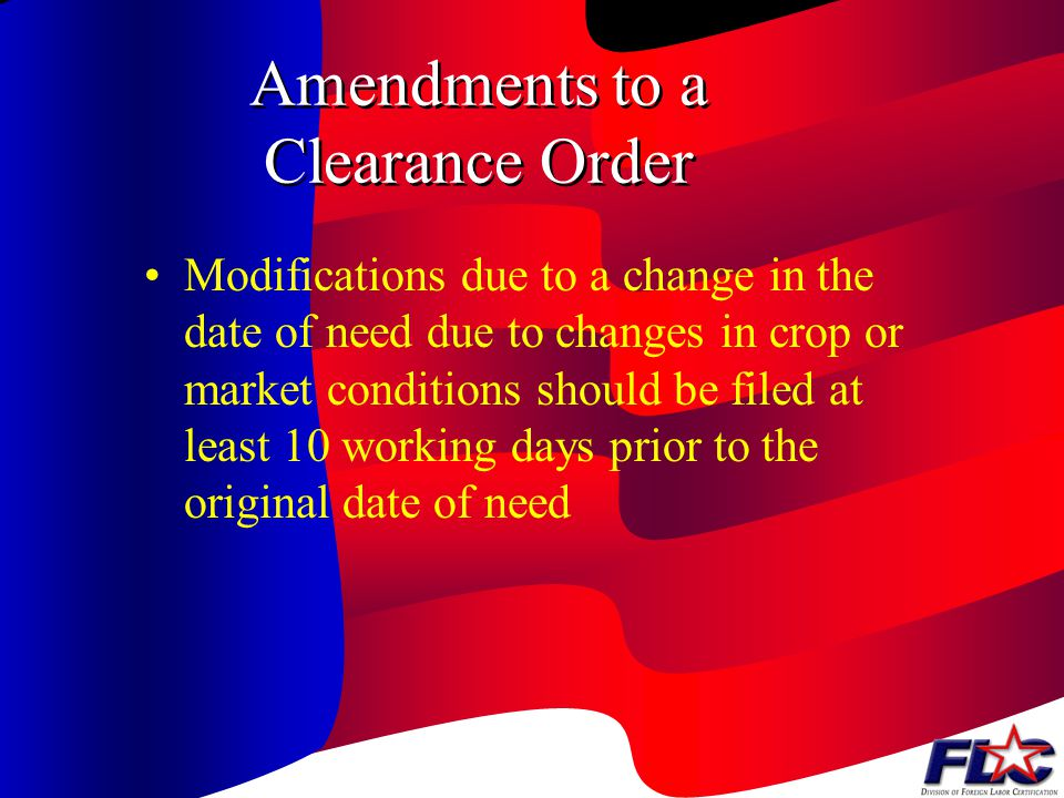 Where and How to Place a Clearance Order? File Local Job Order with appropriate SWA office serving area of intended employment Local Order may be chan