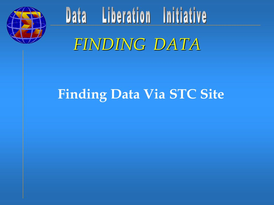 Finding Data Via STC Site FINDING DATA