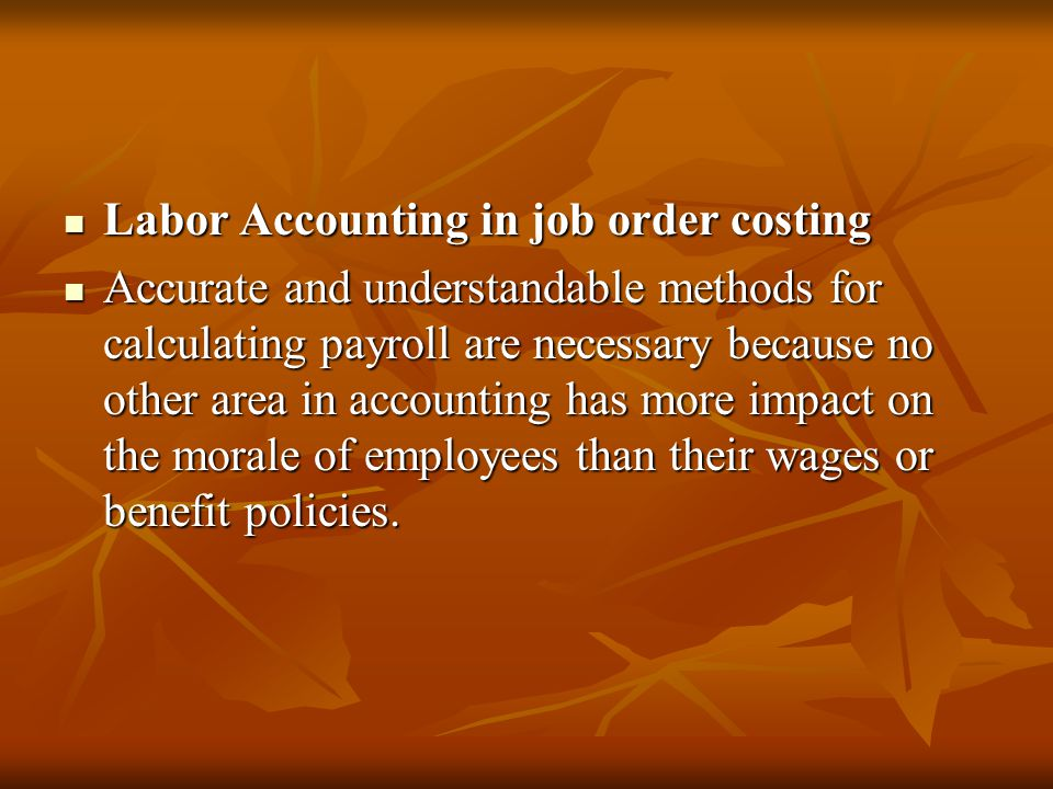 Labor systems Labor systems Wages are hourly or piece-rate payment and they are variable costs.