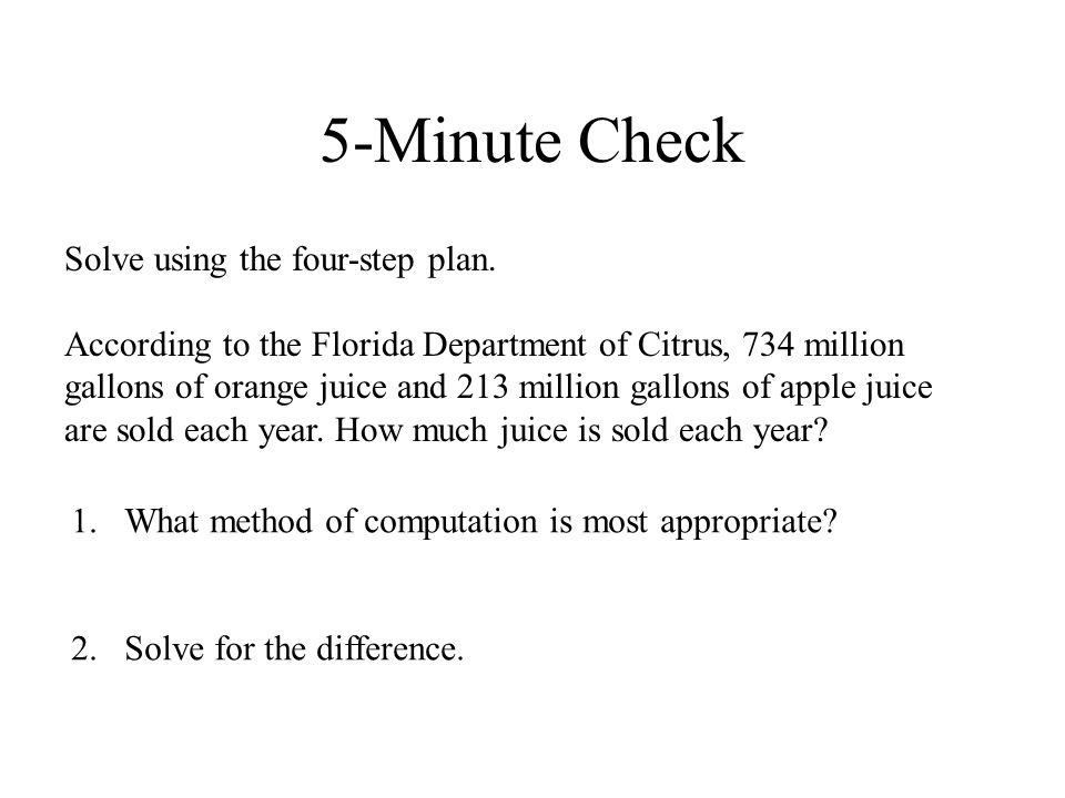 5-Minute Check Solve using the four-step plan.