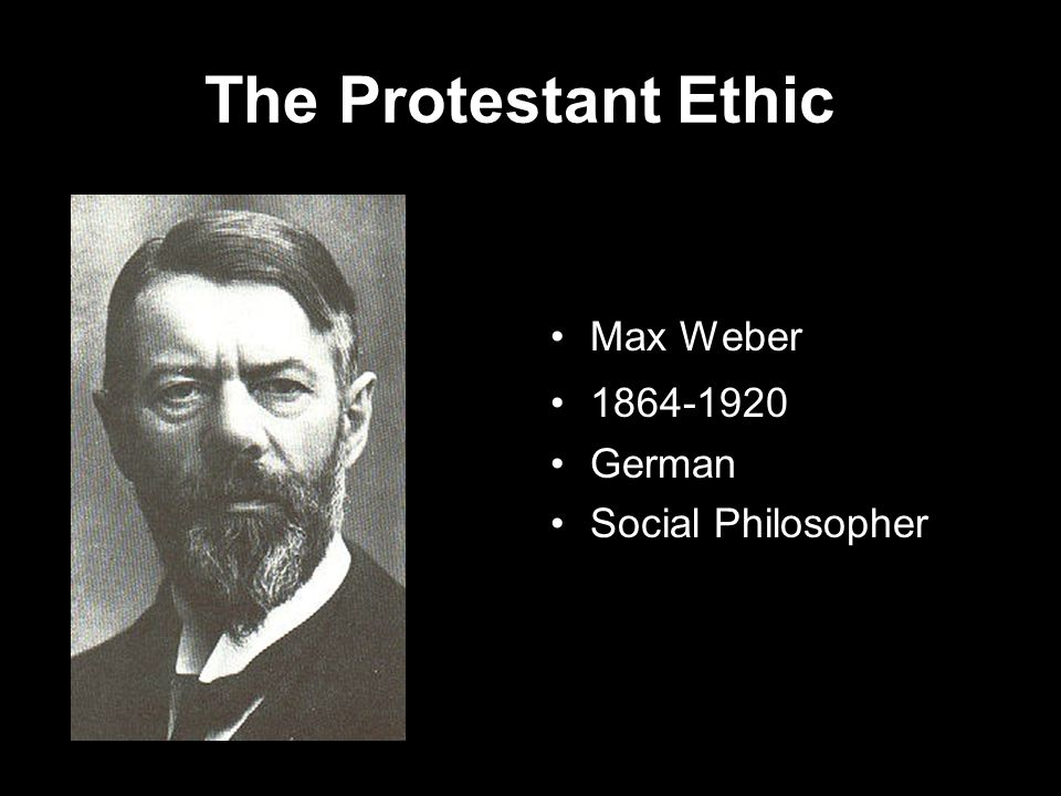 Max Weber 1864-1920 German Social Philosopher