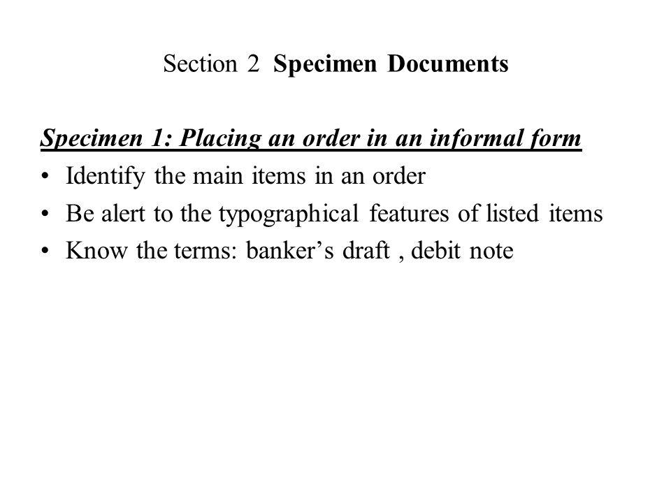Specimen 2: Covering letter accompanying an official order form Dear Mr.