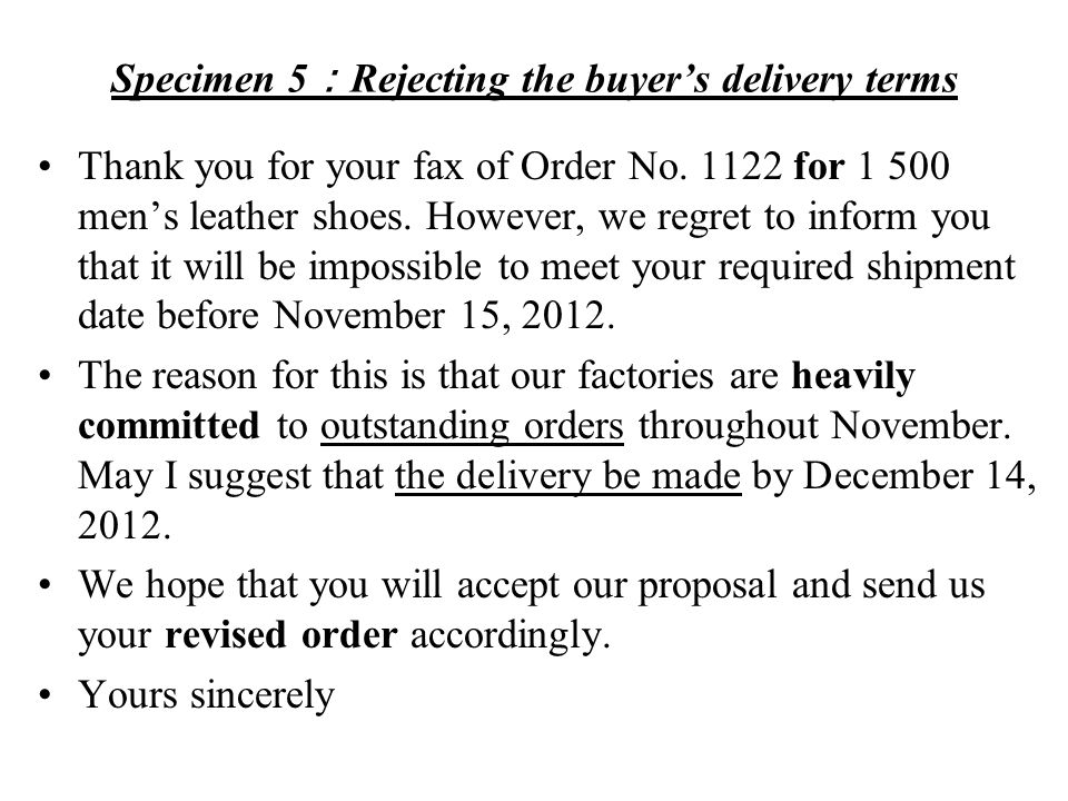 Specimen 6: Acknowledging the purchase order We have received your order No.