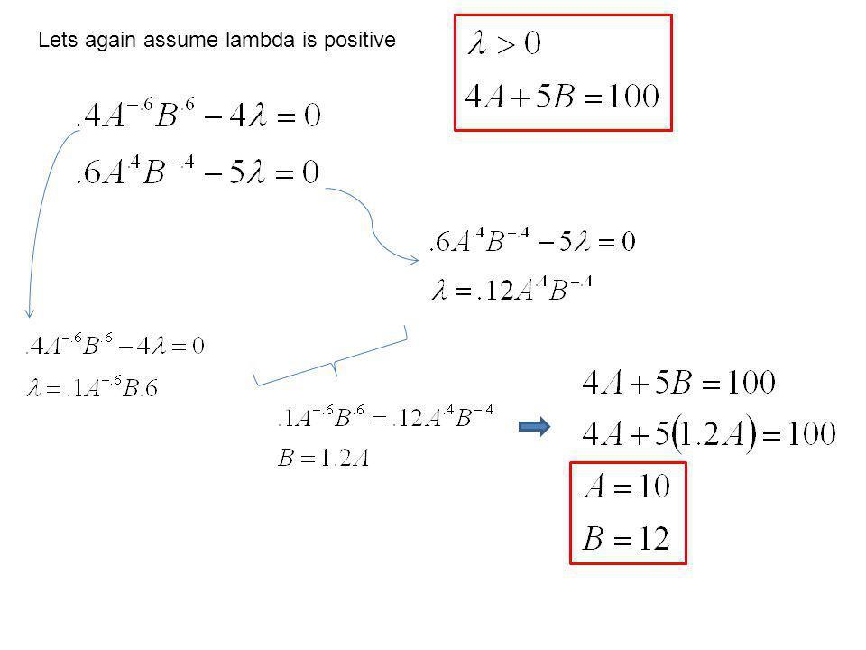 Lets again assume lambda is positive