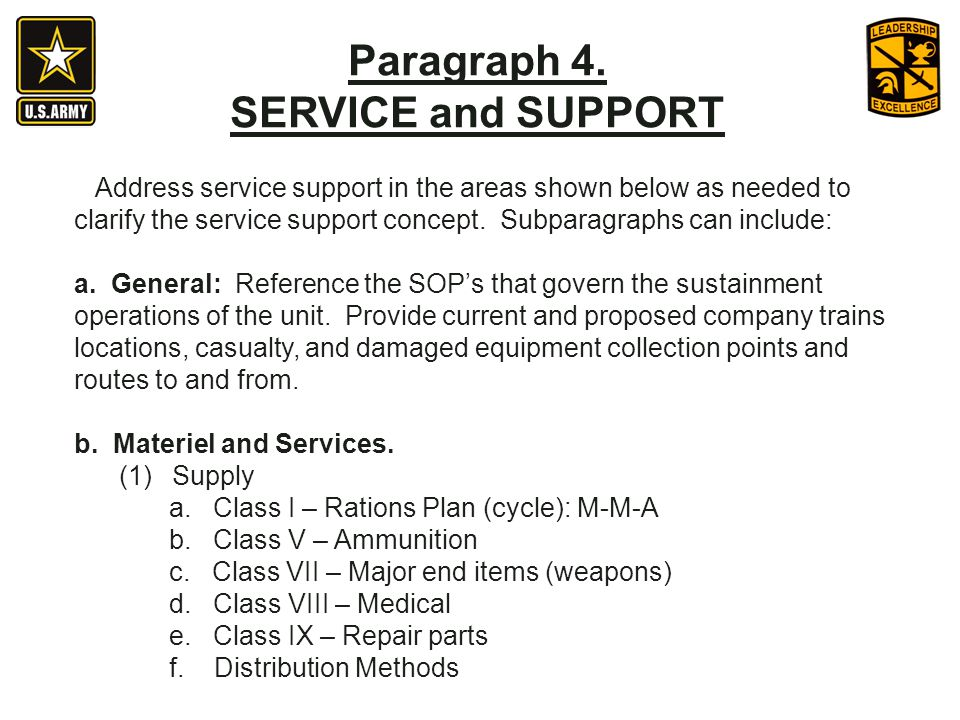 Address service support in the areas shown below as needed to clarify the service support concept. Subparagraphs can include: a. General: Reference th