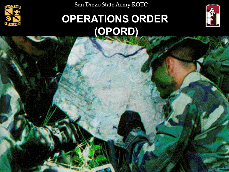 San Diego State Army ROTC OPERATIONS ORDER (OPORD)
