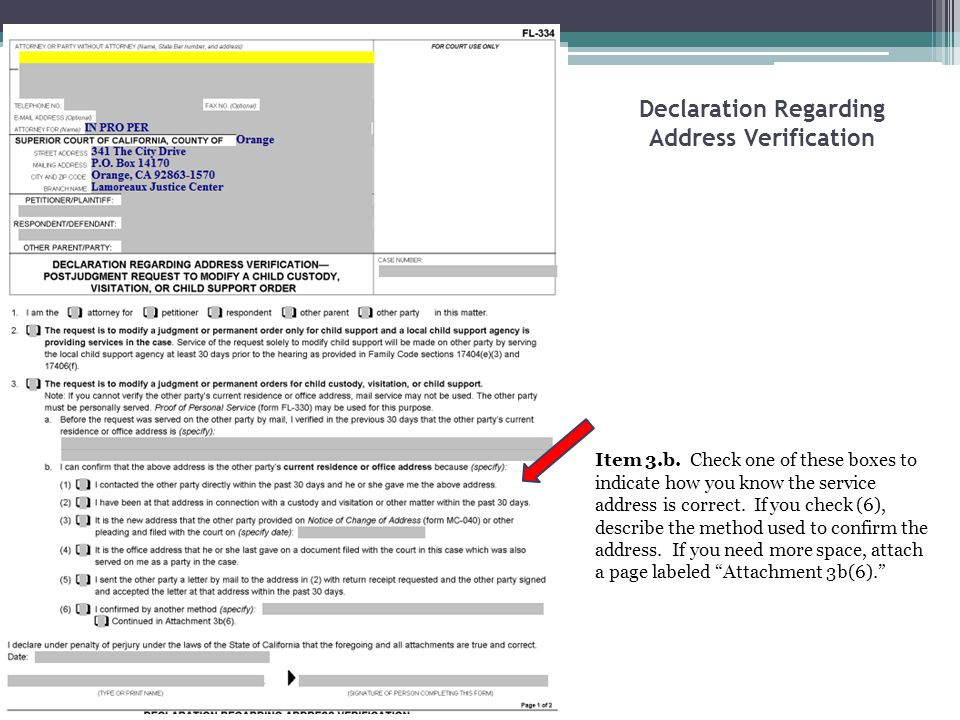 Declaration Regarding Address Verification Item 3.b. Check one of these boxes to indicate how you know the service address is correct. If you check (6