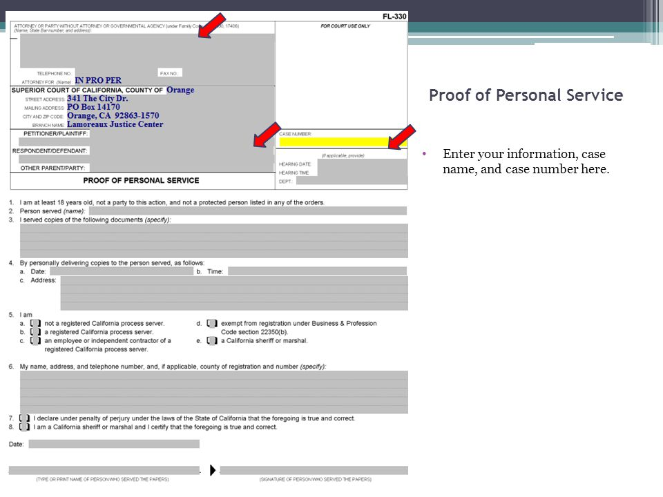 Proof of Personal Service Enter your information, case name, and case number here.