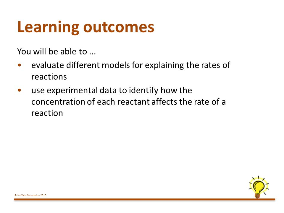 © Nuffield Foundation 2013 Learning outcomes You will be able to...