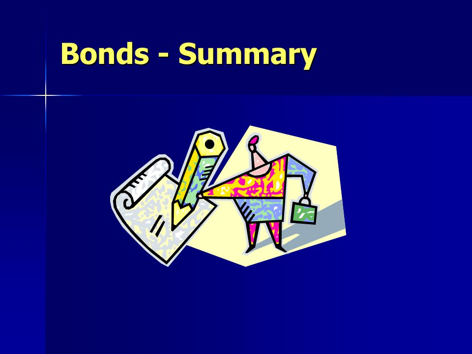 Bonds - Summary