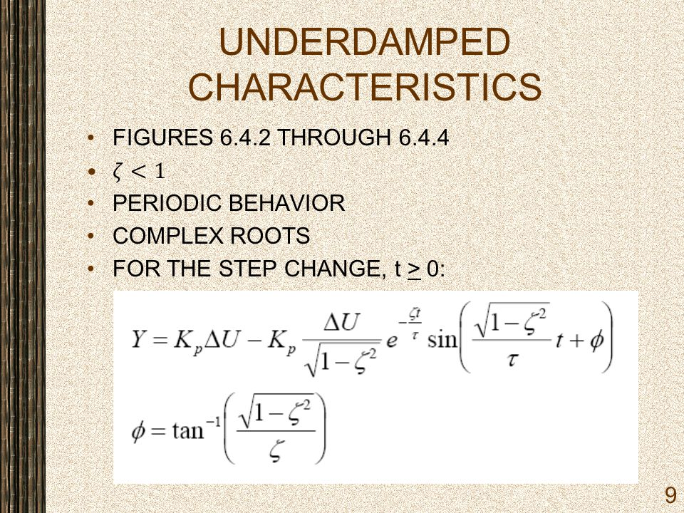 UNDERDAMPED CHARACTERISTICS 9