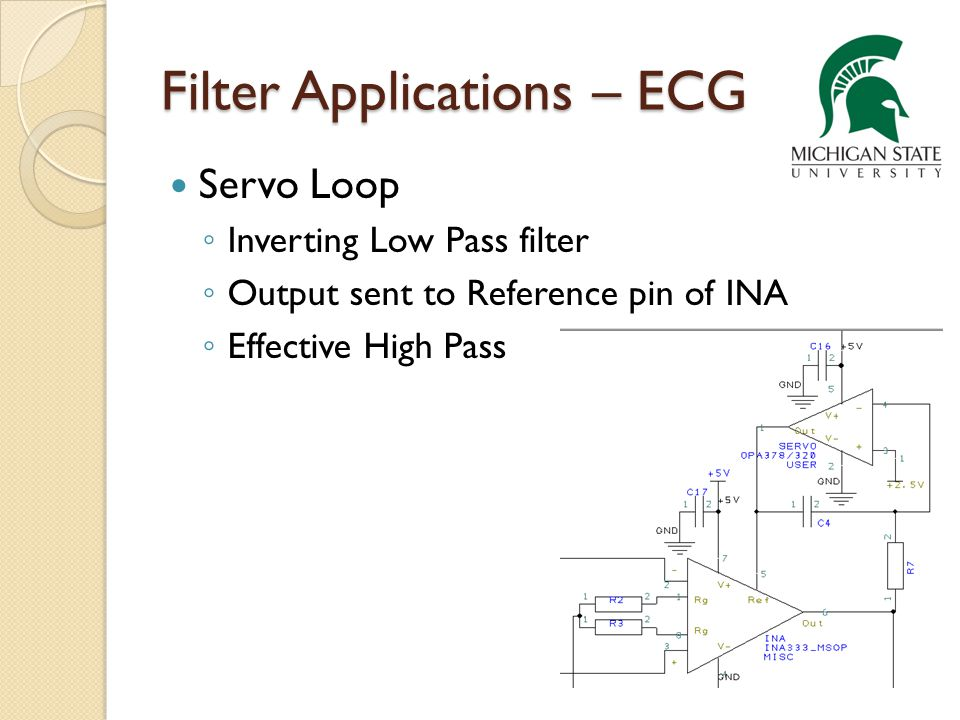 Filter Applications – ECG Servo Loop Inverting Low Pass filter Output sent to Reference pin of INA Effective High Pass