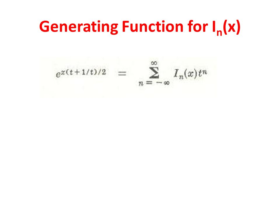 Generating Function for I n (x)