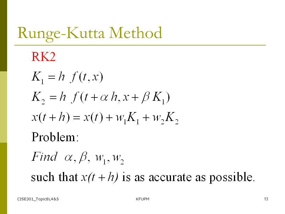 CISE301_Topic8L4&5KFUPM13 Runge-Kutta Method
