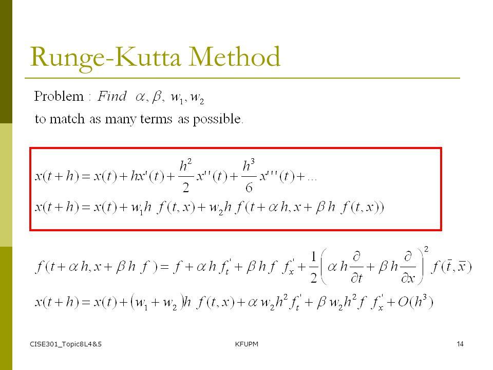 CISE301_Topic8L4&5KFUPM14 Runge-Kutta Method