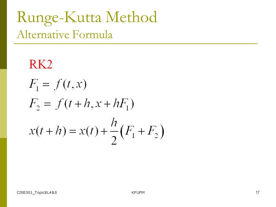 CISE301_Topic8L4&5KFUPM17 Runge-Kutta Method Alternative Formula