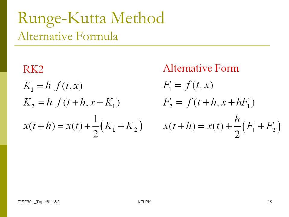 CISE301_Topic8L4&5KFUPM18 Runge-Kutta Method Alternative Formula