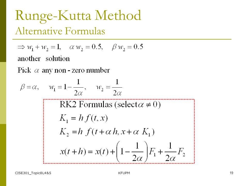 CISE301_Topic8L4&5KFUPM19 Runge-Kutta Method Alternative Formulas