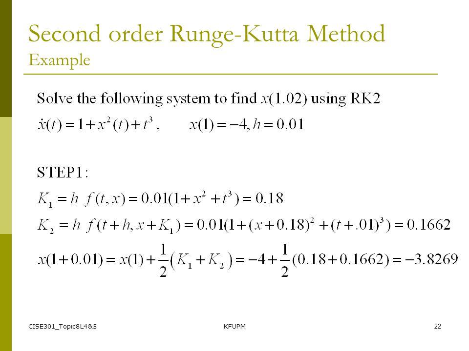 CISE301_Topic8L4&5KFUPM22 Second order Runge-Kutta Method Example