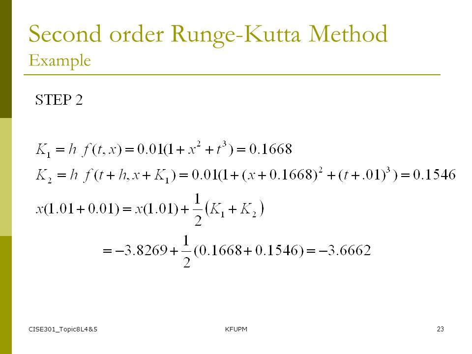 CISE301_Topic8L4&5KFUPM23 Second order Runge-Kutta Method Example