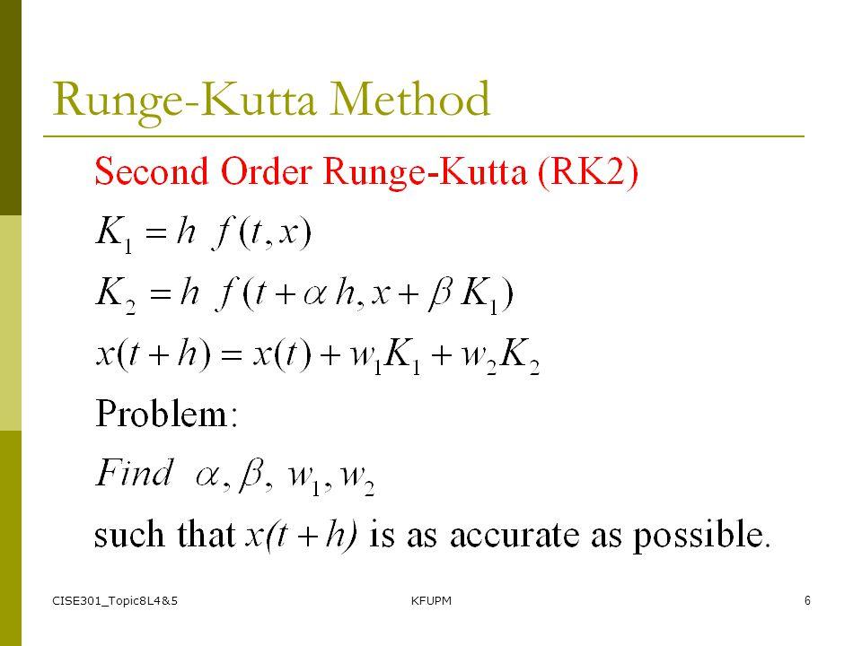 CISE301_Topic8L4&5KFUPM6 Runge-Kutta Method