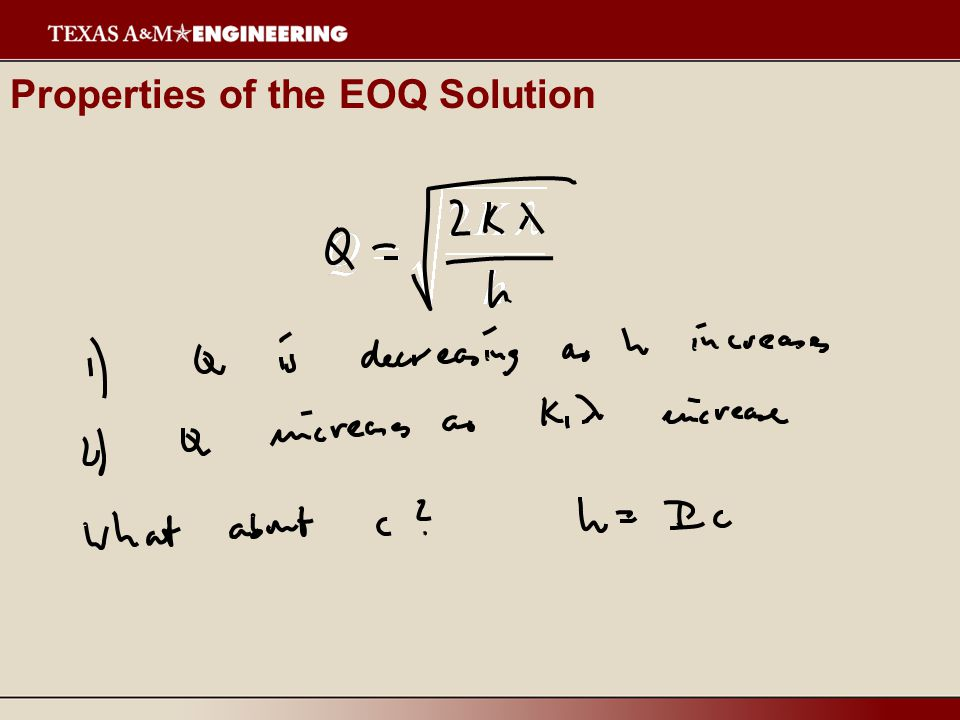 Properties of the EOQ Solution