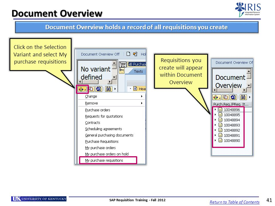 Document Overview Document Overview holds a record of all requisitions you create Requisitions you create will appear within Document Overview Click o