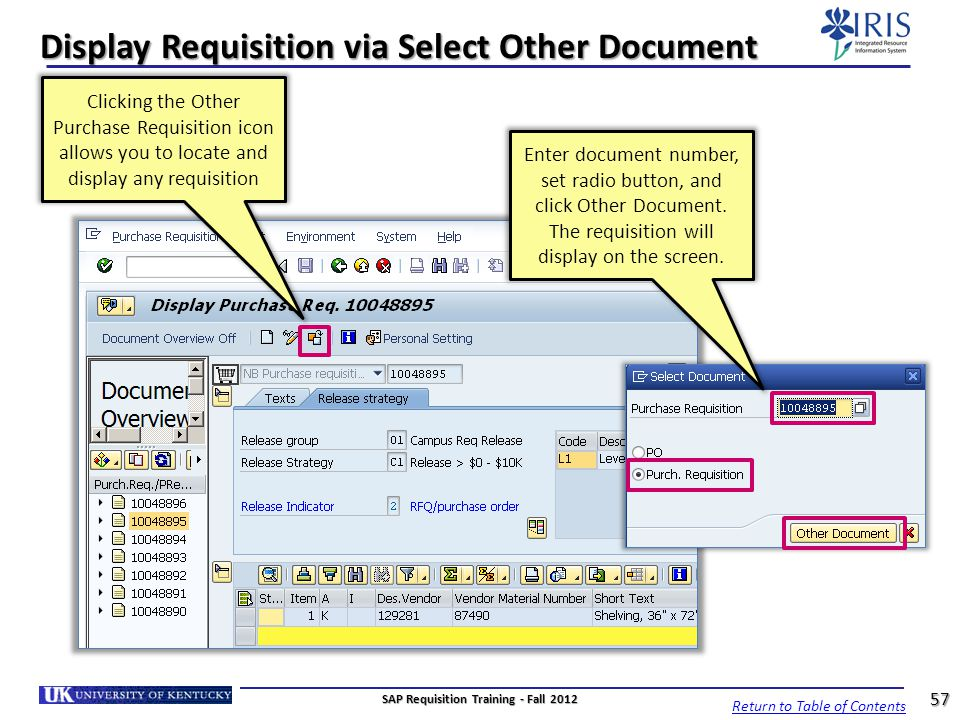 Display Requisition via Select Other Document Clicking the Other Purchase Requisition icon allows you to locate and display any requisition Return to