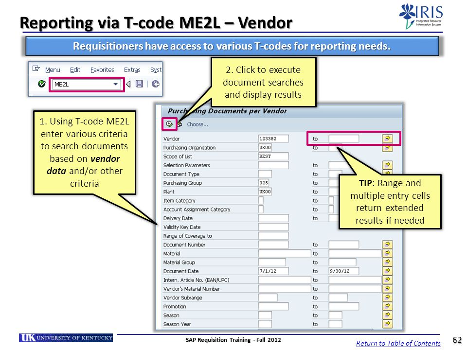 Reporting via T-code ME2L – Vendor 1. Using T-code ME2L enter various criteria to search documents based on vendor data and/or other criteria Return t