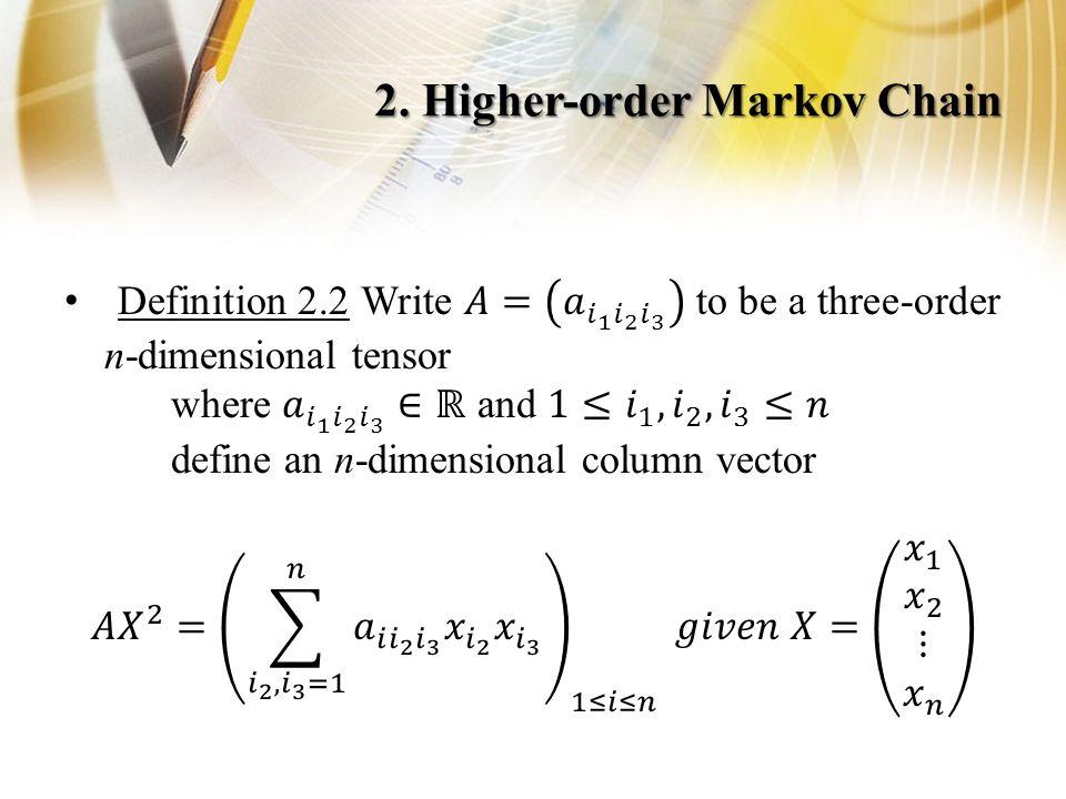 2. Higher-order Markov Chain