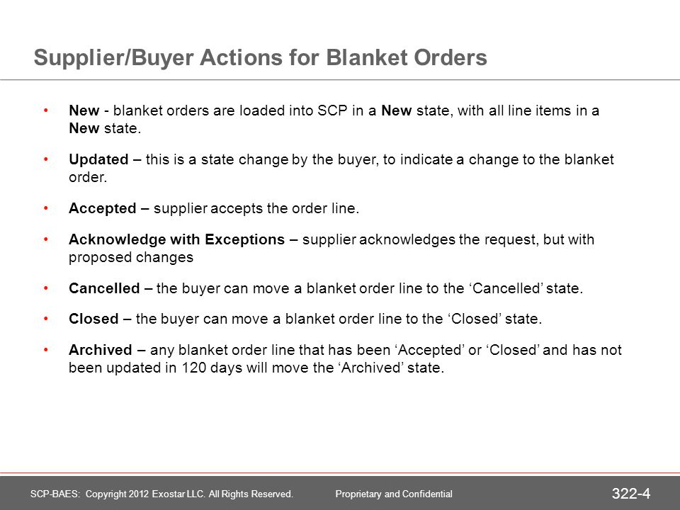 Supplier/Buyer Actions for Blanket Orders New - blanket orders are loaded into SCP in a New state, with all line items in a New state.