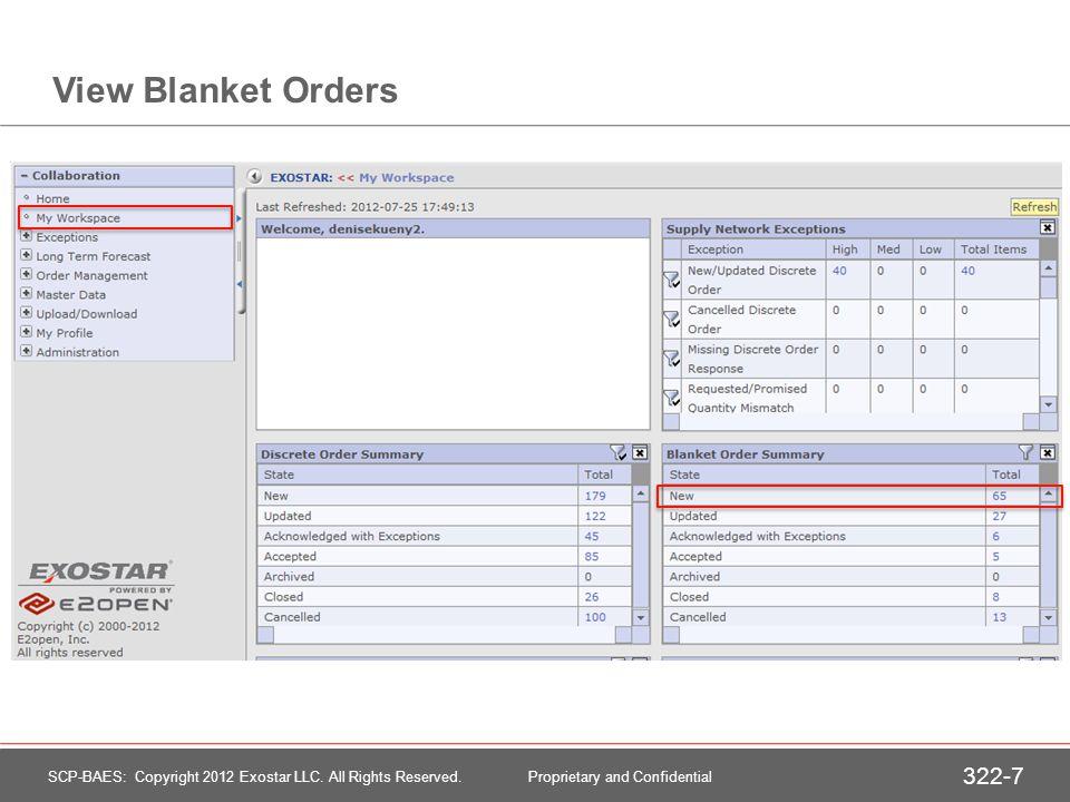 View List of Blanket Order Lines 322-8 SCP-BAES: Copyright 2012 Exostar LLC.