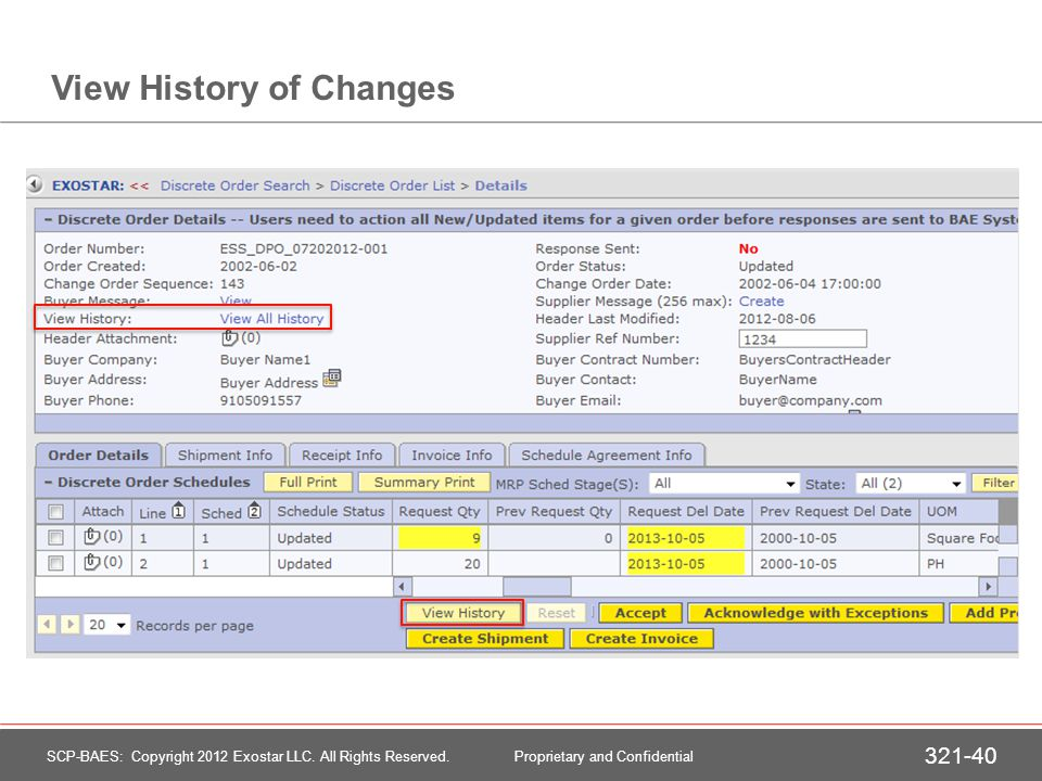 View History of Changes 321-40 SCP-BAES: Copyright 2012 Exostar LLC. All Rights Reserved. Proprietary and Confidential