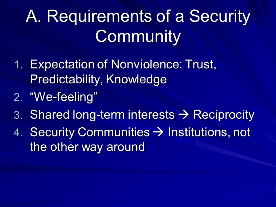 A. Requirements of a Security Community 1.