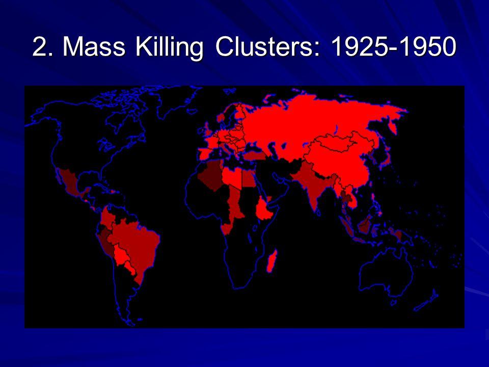 2. Mass Killing Clusters: 1950-1975