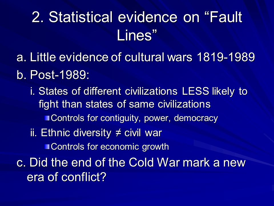 2. Statistical evidence on Fault Lines a. Little evidence of cultural wars 1819-1989 b.